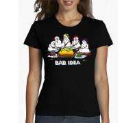 """Тениска с надпис """"Лоша идея"""", дамска"""